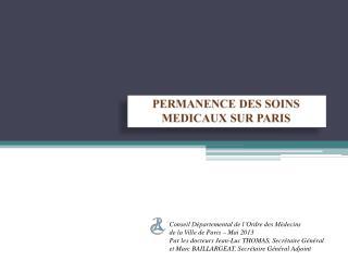 PERMANENCE DES SOINS MEDICAUX SUR PARIS