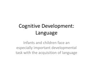 Cognitive Development: Language
