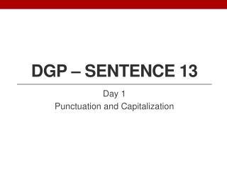DGP – Sentence 13