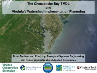 The Chesapeake Bay TMDL  and  Virginia's  Watershed  Implementation  Plannning