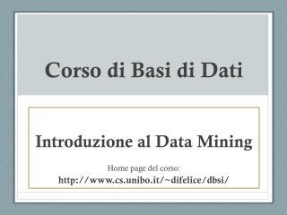 Corso  di  Basi  di  Dati