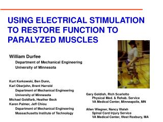 USING ELECTRICAL STIMULATION TO RESTORE FUNCTION TO PARALYZED ...