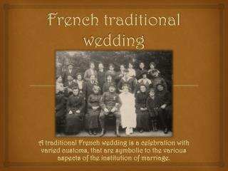 French traditional wedding