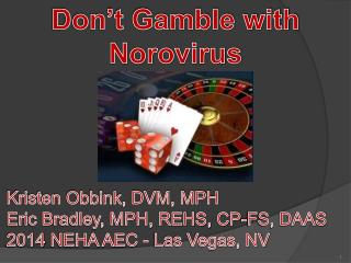 Don't Gamble with Norovirus