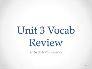 Unit 3 Vocab Review