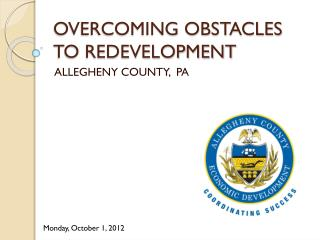 OVERCOMING OBSTACLES TO REDEVELOPMENT