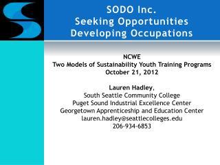 SODO Inc.  Seeking Opportunities Developing Occupations
