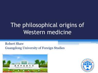 The philosophical origins of Western medicine