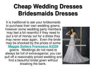 Cheap Wedding Dresses Bridesmaids Dresses