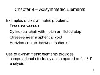 Chapter 9 – Axisymmetric Elements