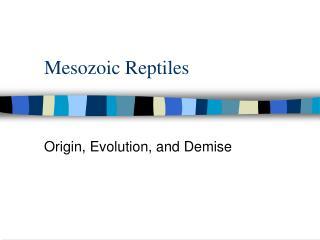 Mesozoic Reptiles