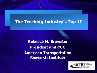 The Trucking Industry's Top 10