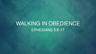 Walking in obedience