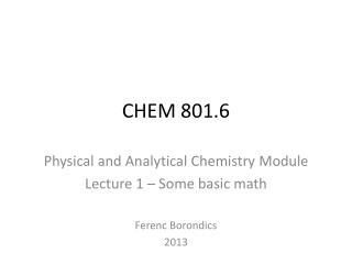 CHEM 801.6