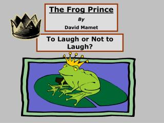The Frog Prince By David Mamet