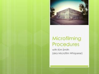 Microfilming Procedures