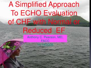 A Simplified Approach To ECHO Evaluation of CHF with Normal or ...
