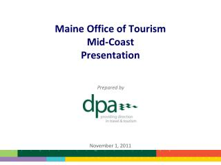 Maine Office of Tourism Mid-Coast Presentation