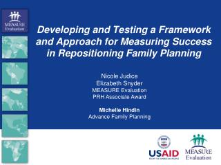 Nicole Judice Elizabeth Snyder MEASURE Evaluation  PRH Associate Award Michelle  Hindin