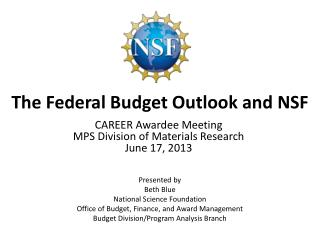 The Federal Budget Outlook and NSF