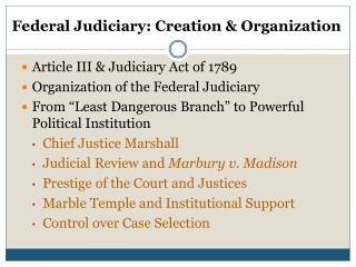 Article III & Judiciary Act of 1789 Organization of the  Federal Judiciary