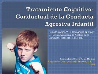 Tratamiento Cognitivo-Conductual de la Conducta Agresiva Infantil