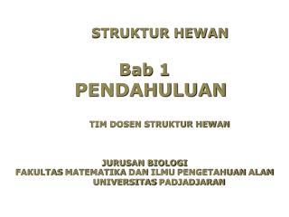 STRUKTUR HEWAN Bab  1   PENDAHULUAN             TIM DOSEN STRUKTUR HEWAN