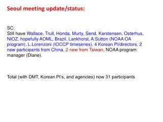 Seoul meeting update/status: SC: