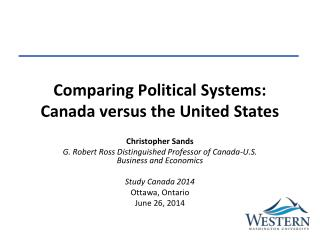 Comparing Political Systems: Canada versus the United States