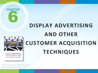 DISPLAY ADVERTISING AND OTHER CUSTOMER ACQUISITION TECHNIQUES