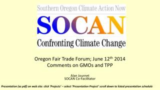 Oregon Fair Trade Forum; June 12 th  2014 Comments on GMOs and TPP