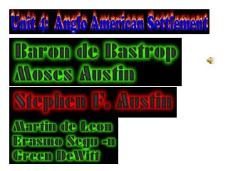 Baron de Bastrop helped Moses Austin colonize Texas