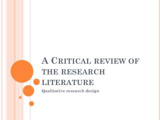 A Critical review of the research literature
