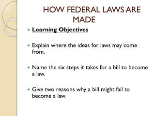 HOW FEDERAL LAWS ARE MADE