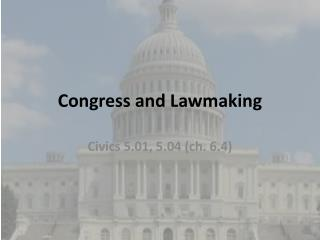 Congress and Lawmaking