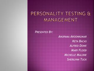 PERSONALITY TESTING & MANAGEMENT