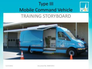 Type III Mobile Command Vehicle TRAINING STORYBOARD