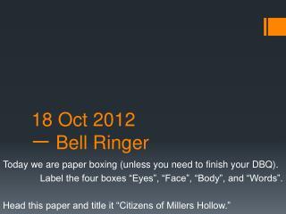 1 8 Oct  2012 一 Bell Ringer