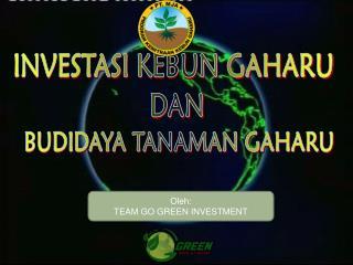 INVESTASI  KEBUN GAHARU DAN BUDIDAYA TANAMAN GAHARU