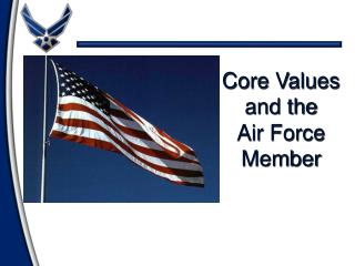 Core Values and the Air Force Member