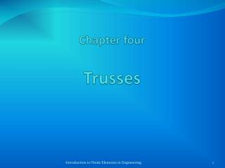 Chapter four Trusses