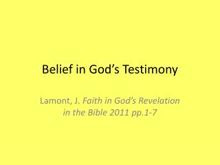 Belief in God's Testimony