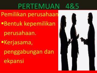 P ERTEMUAN 4 & 5