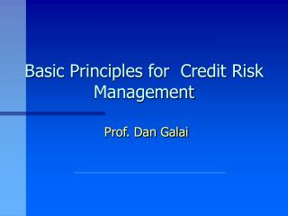 Basic Principles for Credit Risk Management