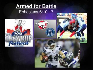 Armed for Battle Ephesians 6:10-17