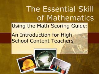 The Essential Skill of Mathematics