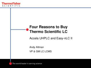 Four Reasons to Buy  Thermo Scientific LC
