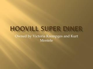 hooVill Super Diner