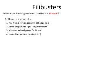 Filibusters
