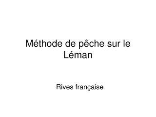 Méthode de pêche sur le Léman